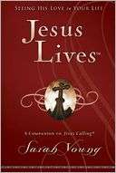 Jesus Lives Seeing His Love Sarah Young