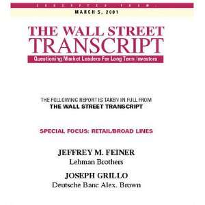 ROUNDTABLE FORUM: RETAIL / BROAD LINES: The Wall Street