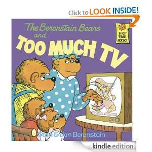 The Berenstain Bears and Too Much TV (First Time Books(R)) Jan