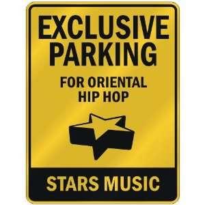 FOR ORIENTAL HIP HOP STARS  PARKING SIGN MUSIC