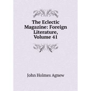 Magazine: Foreign Literature, Volume 41: John Holmes Agnew: Books
