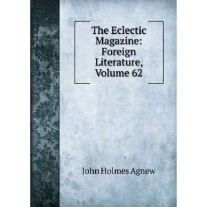 Magazine: Foreign Literature, Volume 62: John Holmes Agnew: Books