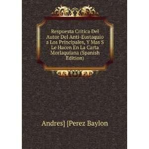 La Carta Morlaquiana (Spanish Edition) Andres] [Perez Baylon Books