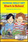 BARNES & NOBLE  Shark in School by Patricia Reilly Giff, Random House