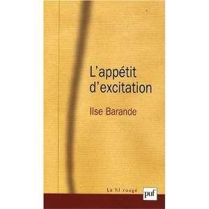 Lappétit dexcitation (9782130574521): Ilse Barande