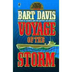 Voyage of the Storm (9781451694406): Bart Davis: Books