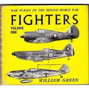 War Planes Of The Second World War Fighters, Vol. 1 William Green