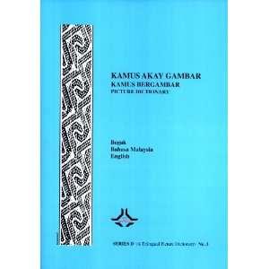 Kamus Akay Gambar: Begak =: Kamus Bergambar: Bahasa