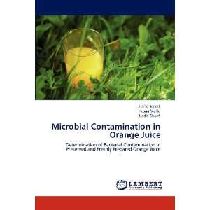 Microbial Contamination in Orange Juice: Determination of