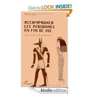 Accompagner les personnes en fin de vie (French Edition): Michel Bon