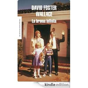 La broma infinita (Literatura Mondadori) (Spanish Edition) Wallace