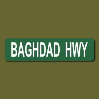BAGHDAD HWY 6x24 Metal Street Sign Iraqi Freedom Desert