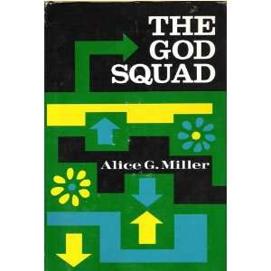 The God squad Alice Gail Miller Books