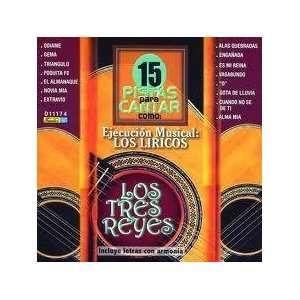 15 Pistas Para Cantar Como Los Tres Reyes: Los Tres Reyes