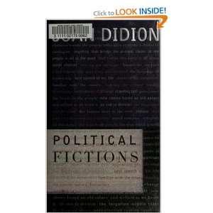 Poliical Ficions Joan Didion Books