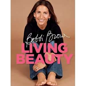Bobbi Brown Living Beauty Book Beauty