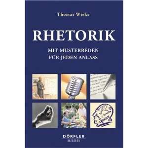 Dumonts Handbuch Rhetorik. (9783895552298): Thomas Wieke: Books