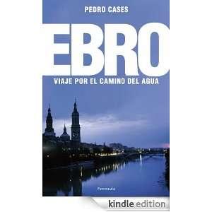 El Ebro Viaje por el camino del agua (Altair Viajes) (Spanish Edition