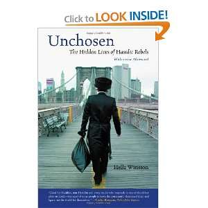 The Hidden Lives of Hasidic Rebels [Paperback]: Hella Winston: Books