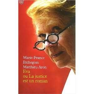 un roman (9782290334423): Aron Matthieu Etchegoin Marie France: Books