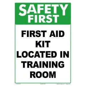 Safety First Aid Kit Training Room Sign 5306Ws1014E
