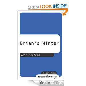 Brians Winter (Hatchet) Gary Paulsen  Kindle Store