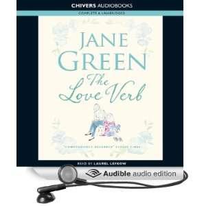 The Love Verb (Audible Audio Edition) Jane Green, Laurel