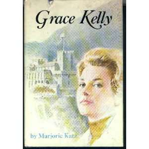 Grace Kelly Marjorie P. Katz Books