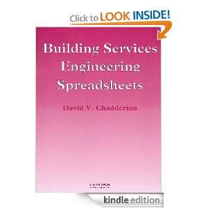 Building Services Engineering Spreadshees MSc, CP Eng, C Eng, MIE