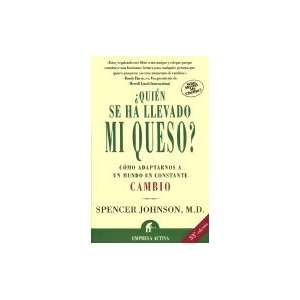 Se Ha Llevado Mi Queso?: Who Moved My Cheese?: Ediciones Urano: Books