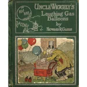 Laughing Gas Balloons Howard Roger Garis, Lang Campbell Books