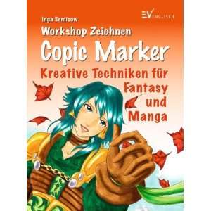 Copic Marker (9783862301942) Inga Semisow Books