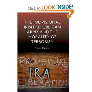 The Provisional Irish Republican Army and the Morality of