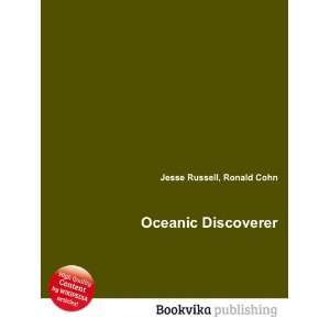 Oceanic Discoverer Ronald Cohn Jesse Russell Books