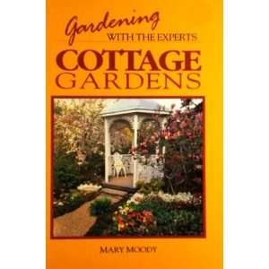 Cottage Gardens Mary Moody Books