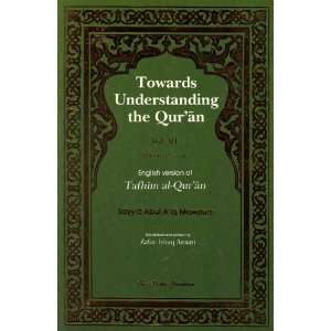 Quran (Vol. VI [6], Surahs 22 24) Sayyid Abul Als Mawdudi Books