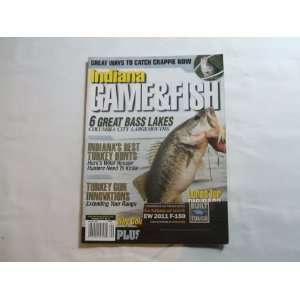 Indiana Game & Fish Magazine April 2011 (GREAT WAYS TO