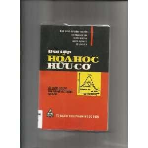 Hoa Hoc Huu Co (In Vietnamese) Chu Pham Ngoc Son and