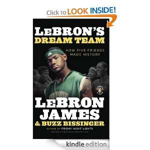 LeBrons Dream Team: How Five Friends Made History: LeBron James, Buzz