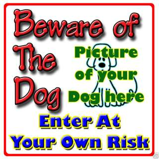 CUSTOM Beware Of the Dog Sign Strong Rigid PVC