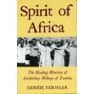 Spirit of Africa (9781850651178): Gerrie Ter Haar: Books