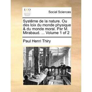 of 2 (French Edition) (9781170381205): Paul Henri Thiry: Books