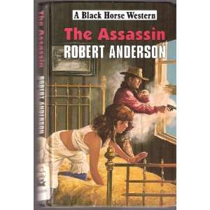 Assassin (Black Horse Western) (9780709054016) Robert Anderson Books