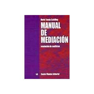 com Manual De Mediaci n (9789562420785) Mario Tom?s Schilling Books