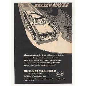 1953 Kelsey Hayes Wheel Co Futuristic Car Print Ad
