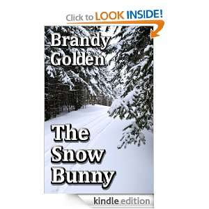 The Snow Bunny: Brandy Golden:  Kindle Store