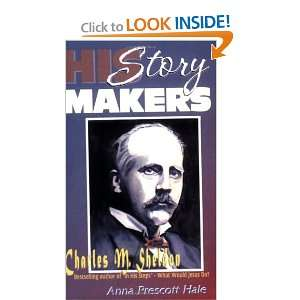 Charles M. Sheldon Best Selling Author of In His Steps