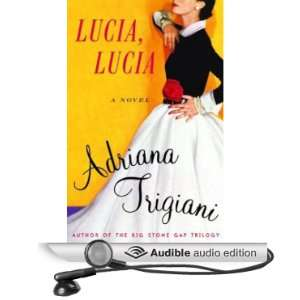 Lucia (Audible Audio Edition) Adriana Trigiani, Mira Sorvino Books
