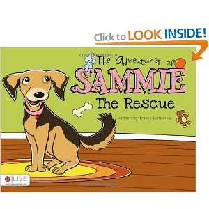 The Adventures of Sammie (9781617395208): Tracey Lamonica: Books