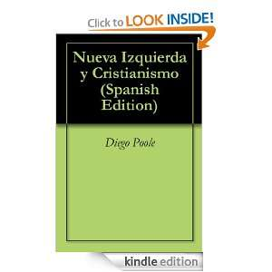 Nueva Izquierda y Cristianismo (Spanish Edition) Diego Poole